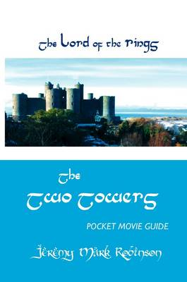 THE Lord of the Rings: The Two Towers: Pocket Movie Guide