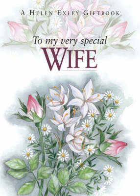 To My Very Special Wife