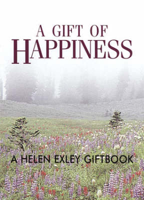 A Gift of Happiness
