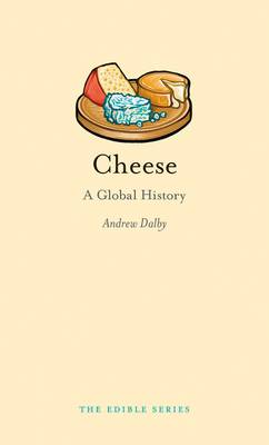 Cheese: A Global History