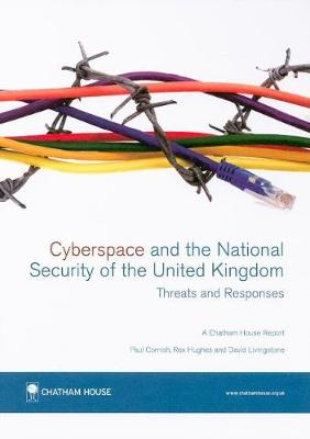 Cyberspace and the National Security of the United Kingdom