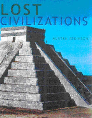 Lost Civilizations: Re-discovering Ancient Sites Through New Technology