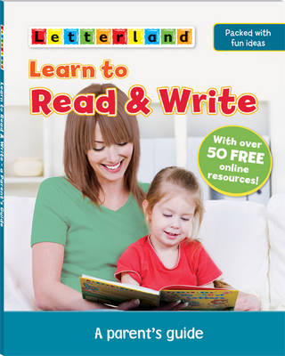 Learn to Read & Write: A Parent's Guide