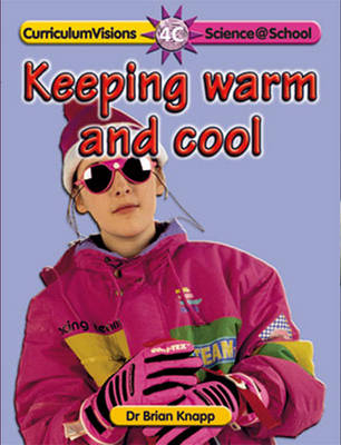Keeping Warm and Cool