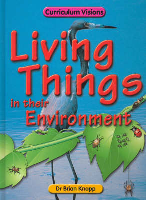 The Living Things in Their Environment Book