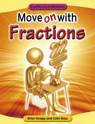 Move on with Fractions