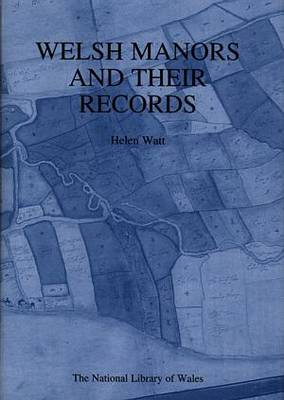 Welsh Manors and Their Records