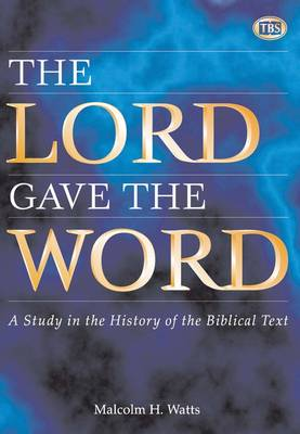 The Lord Gave the Word: Study in the History of the Biblical Text: Article