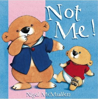 Not Me! Board Book