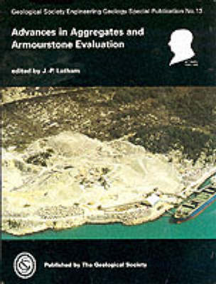 Advances in Aggregates and Armourstone Evaluation
