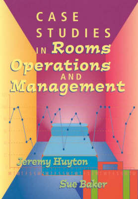 Case Studies in Rooms Operations and Management