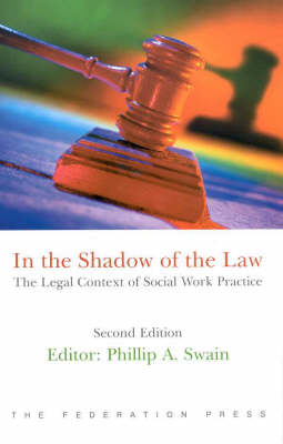 In the Shadow of the Law: Legal Context of Social Work Practice