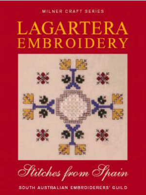 Lagartera Embroidery & Stitches from Spain: South Australian Embroiderers Guild