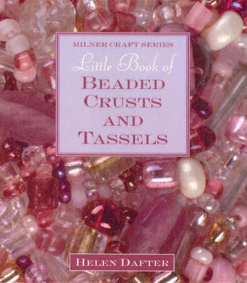 Little Book of Beaded Crusts and Tassels