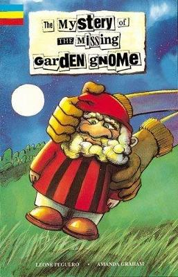 Mystery of the Missing Garden Gnome: Small Book