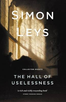 The Hall Of Uselessness: Collected Essays,