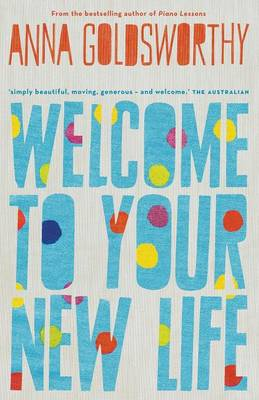 Welcome To Your New Life