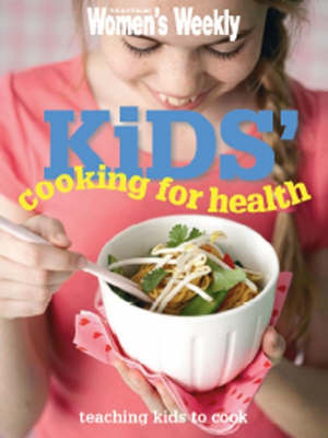 AWW Kids Cooking For Health