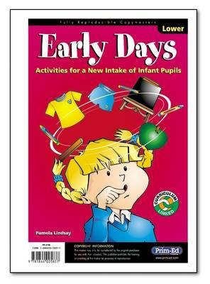 Early Days: Activities for a New Intake of Infant Pupils
