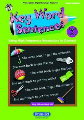 Key Word Sentences: Using High Frequency Vocabulary in Context: Bk.2: Scotland/N.Ireland Version