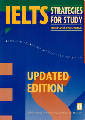 IELTS Strategies for Study: Reading, Writing, Listening and Speaking at University and College