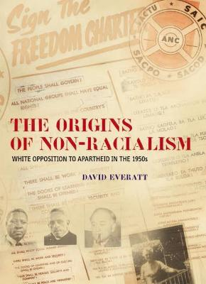 The origins of non-racialism: White opposition to apartheid in the 1950s