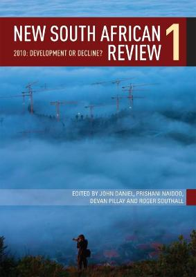 New South African Review 2010: Development or Decline?: 1, 2010