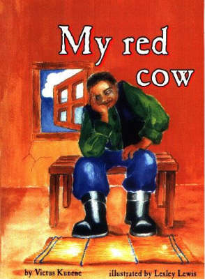 My Red Cow: Level 1 (Equivalent to Gr 1-3)