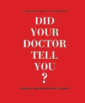 Did Your Doctor Tell You?: Medical Misconceptions Exposed