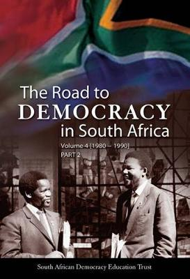 The Road to Democracy in South Africa: Volume 4: (1980-1990)