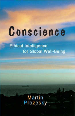 Conscience: Ethical Intelligence for Global Well-being