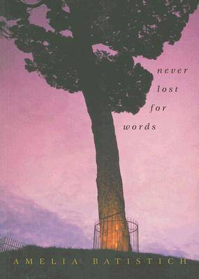 Never Lost for Words: Stories and Memories