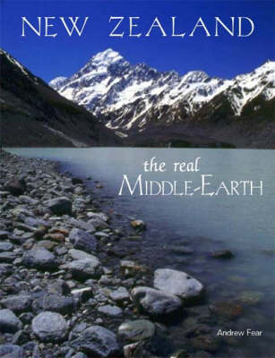 New Zealand: The Real Middle-Earth