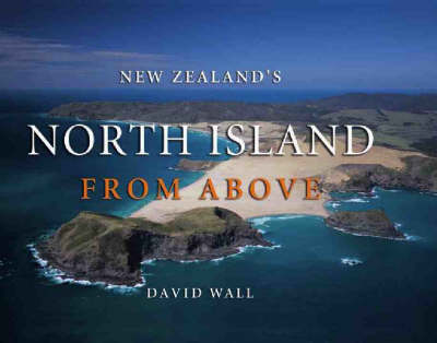 New Zealands North Island from Above