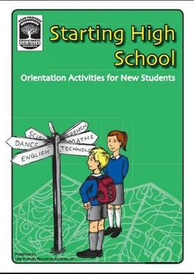 Starting High School: Orientation Activities for New Students
