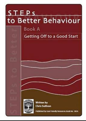 Steps to Better Behaviour: Bk. A