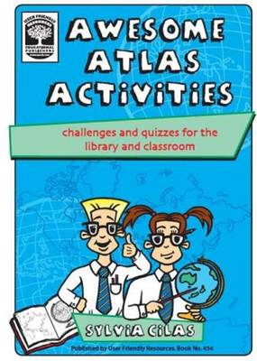 Awesome Atlas Activities: Challenges and Quizzes for the Library and Classroom