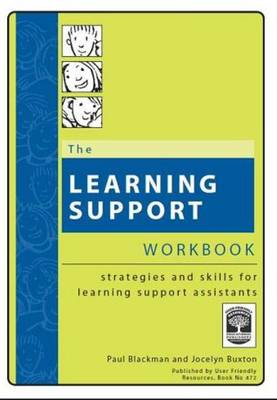 The Learning Support Workbook: Strategies and Skills for Learning Support Assistants