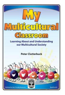 My Multicultural Classroom: Learning About and Understanding Our Multicultural Society