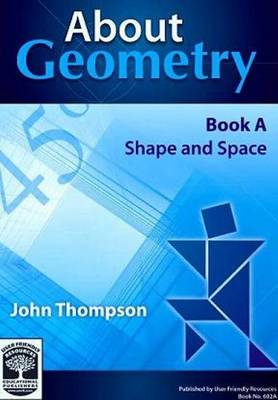 About Geometry: Shape and Space: Bk. A