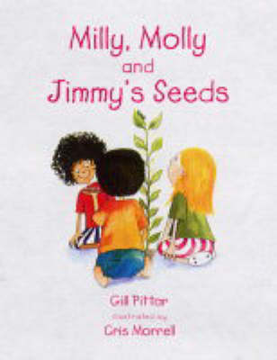 Milly, Molly and Jimmy's Seeds: Coping with Grief