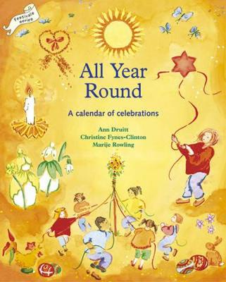 All Year Round: Calendar of Celebrations, A