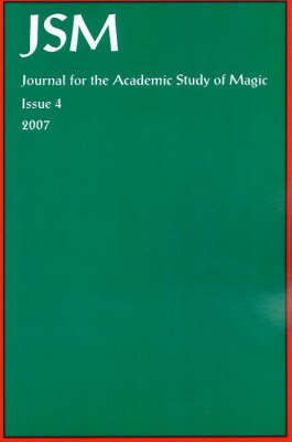 Journal for the Academic Study of Magic: Issue 4