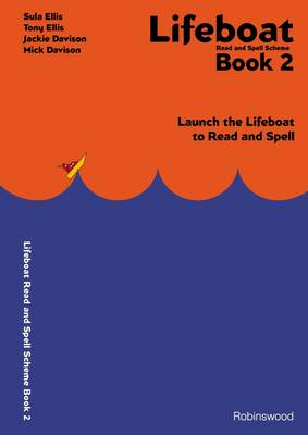 Lifeboat Read and Spell Scheme: Launch the Lifeboat to Read and Spell: Book 2