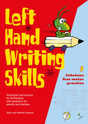 Left Hand Writing Skills: Fabulous Fine Motor Practice: Book 1