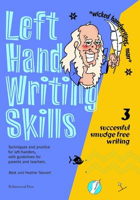 Left Hand Writing Skills: Successful Smudge-Free Writing: Book 3