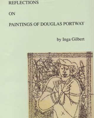 Reflections on Paintings of Douglas Portway