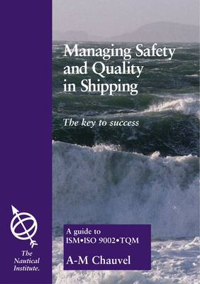 Managing Safety and Quality in Shipping: The Key to Success