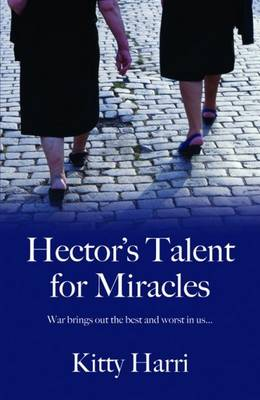 Hector's Talent For Miracles