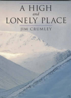A High and Lonely Place: Sanctuary and Plight of the Cairngorms